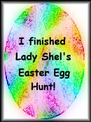 I Finished Lady Shel's Easter Egg Hunt
